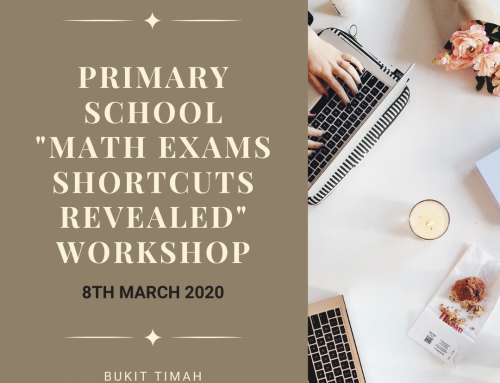 "Primary School ""Maths Exams Shortcuts Revealed"" Workshop"
